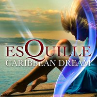 Caribbean Dream — ESQUILLE