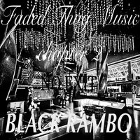 Faded Thug Music Chapter 2 No Exit — Black Rambo
