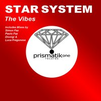 The Vibes — Star System