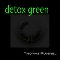 Thomas Rummel - Detox Green
