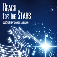 Reach for the Stars — Lorenzo Zambianchi, Deepspun