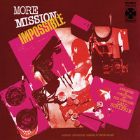 More Mission: Impossible — Lalo Schifrin