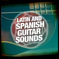 Latin and Spanish Guitar Sounds — Salsa Latin 100%, Spanish Latino Rumba Sound, Salsa Latin 100%|Spanish Latino Rumba Sound