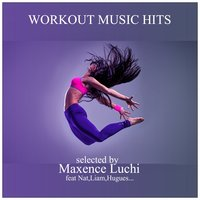 Workout Music Hits — Maxence Luchi