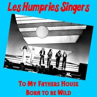 To My Fathers House — The Les Humphries Singers