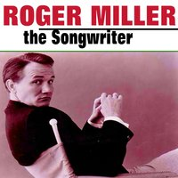 Roger Miller the Songwriter — сборник