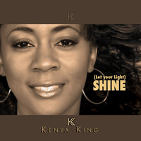 Shine(Let your light...) -  Single — Kenya King