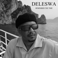 Remember the Time — Deleswa