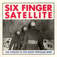 The Pigeon Is The Most Popular Bird — Six Finger Satellite