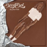 By Your Side — Breakbot