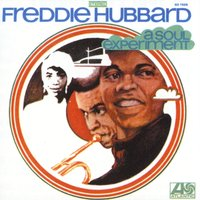 A Soul Experiment — Freddie Hubbard