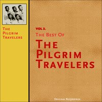 The Best of the Pilgrim Travelers, Vol. 3 — The Pilgrim Travelers