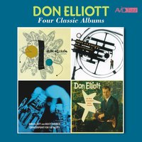Four Classic Albums (Don Elliott Quintet / Mellophone / Counterpoint for Six Valves / At the Modern Jazz Room) — Don Elliott