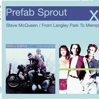 Steve McQueen/From Langley Park To Memphis — Prefab Sprout