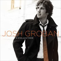 A Collection — Josh Groban