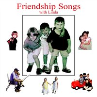 Friendship Songs — Linda