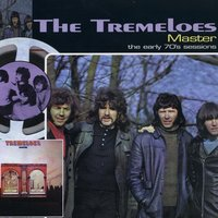 Master ...Plus! - The Early 70s Sessions — The Tremeloes