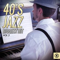 40's Jazz Biggest Hits, Vol. 3 — Пётр Ильич Чайковский