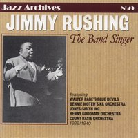 The band singer — Jimmy Rushing