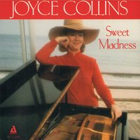 Sweet Madness — Joyce Collins