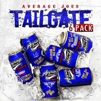 Tailgate 6 Pack: Average Joes Tailgating Themes, Vol. 1 — сборник