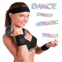 Dance, Cardio, Aerobic and Workout — сборник
