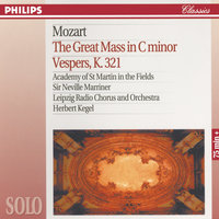 Mozart: The Great Mass in C Minor; Vesper K.321 — Margaret Marshall, Felicity Palmer, Anthony Rolfe Johnson, Gwynne Howell, Academy of St. Martin  in  the Fields Chorus, Academy of St. Martin in the Fields