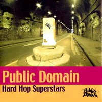 Hard Hop Superstars — Public Domain