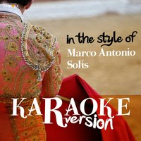Karaoke (In the Style of Marco Antonio Solís) — Ameritz Spanish Karaoke