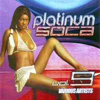 Platinum Soca Vol. 9 — Ibis