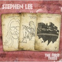 The First Three — STEPHEN LEE