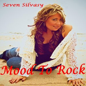 Seven Silvasy - Mood to Rock