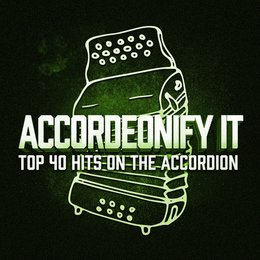 Accordionify - Top 40 Hits Played on the Accordion — Феликс Мендельсон, Accordion Festival, Accordion Music, French Café Accordion Music, Accordion Festival, Accordion Music, French Café Accordion Music