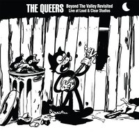 Beyond the Valley Revisited — The Queers