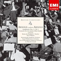 Arnold conducts Arnold: Symphonies Nos. 1, 2 & 5 etc — Malcolm Arnold, Sir Malcolm Arnold