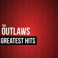 The Outlaws Greatest Hits — The Outlaws