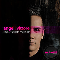 Quantized Physics EP — Angell Vittore