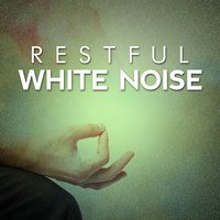 Restful White Noise — Lullaby Land