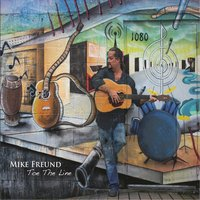 Toe the Line — Mike Freund
