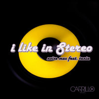 I Like in Stereo (feat. Tania) — Noise Mac, Tania