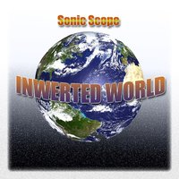 Inverted World — Sonic Scope
