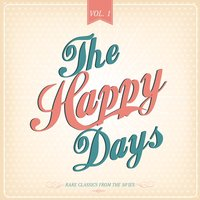 The Happy Days, Vol. 1 — сборник