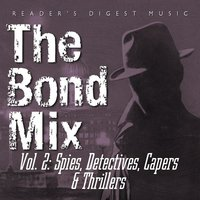 The Bond Mix Vol. 2: Spies, Detectives, Capers, & Thrillers — сборник