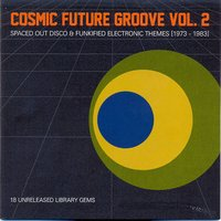 Cosmic Future Groove, Vol. 2 — сборник
