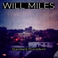 Standard Procedure — Will Miles