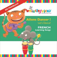 Allons Danser! (Let's Dance!) [French Learning Songs] — Whistlefritz