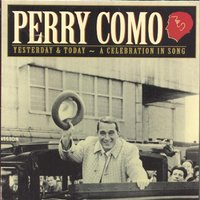 Today & Yesterday — Perry Como, Фредерик Шопен, Irving Berlin