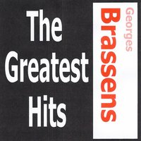 Georges Brassens - The Greatest Hits — Georges Brassens