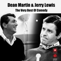 The Very Best Of Comedy — Dean Martin, Jerry Lewis, Dean Martin & Jerry Lewis