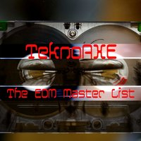 The EDM Master List — TeknoAXE